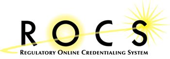Regulatory Online Credentialing System (ROCS)