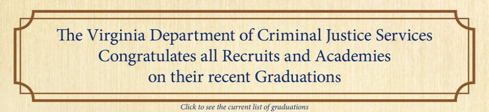 Congratulations to Recruits and Academies