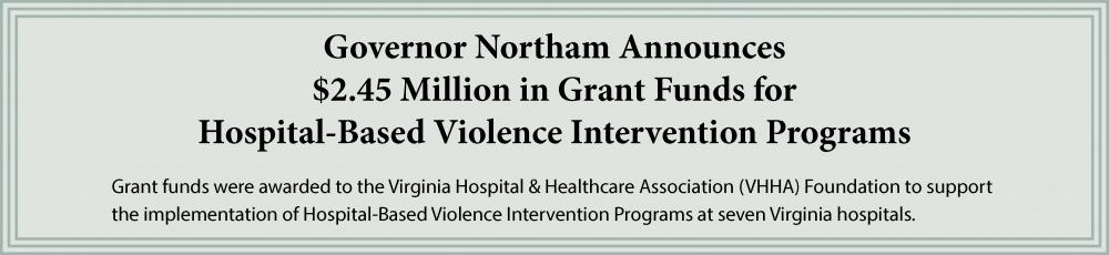 $2.45 Million in Grant Funds for Hospital-Based Violence Intervention Programs